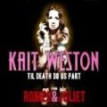 Til Death Do Us Part (Romeo & Juliet Movie Theme) by Kait Weston