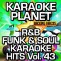 R&B Funk & Soul Karaoke Hits, Vol. 43 (Karaoke Version) by A-Type Player
