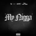 My Nigga [Explicit] by YG