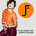 It's all about you by Jessica Folcker