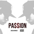 Pa$$ion - EP by Jream Andrew