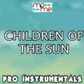 Children of the Sun (Karaoke Version) [Originally Performed By Tinie Tempah] by Pro Instrumentals