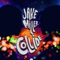 Collide - Single by Jake Miller