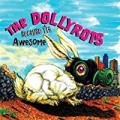 Because I'm Awesome by The Dollyrots