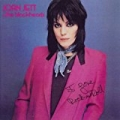 I Love Rock N' Roll by Joan Jett & The Blackhearts