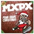 Punk Rawk Christmas by MxPx