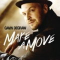 Make A Move [+digital booklet] by Gavin DeGraw
