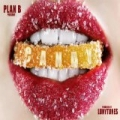 Candy by Plan B