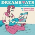 Dreamboats by Sleeping Bag & Rozwell Kid