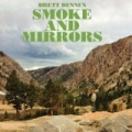 Smoke and Mirrors by Brett Dennen