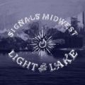 Light On the Lake by Signals Midwest