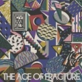 The Age of Fracture by Cymbals