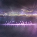 Shining Lights by Amy's Ashes