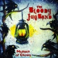 Murder of Crows EP by The Bloody JUG Band
