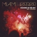 Colours in the Sky by Miami Horror