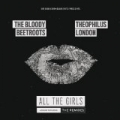 All the Girls (Around the World) [The Remixes] by The Bloody Beetroots