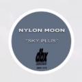 Sky Plus by Nylon Moon
