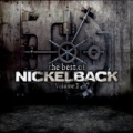 The Best Of Nickelback Volume 1 by Nickelback