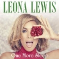 One More Sleep by Leona Lewis