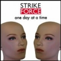 One Day At A Time by Strikeforce