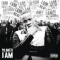 I Am [Explicit] by Yo Gotti