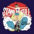 Stand Still (feat. Micky Green) [Remixes] by Flight Facilities