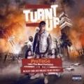 Turn't Up: The Album [Explicit] by Protégé