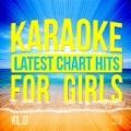 Karaoke - Latest Chart Hits for Girls, Vol. 13 by Karaoke - Ameritz