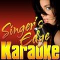 She Loved Like Diamond (Originally Performed by Spandau Ballet) [Karaoke Version] by Singer's Edge Karaoke