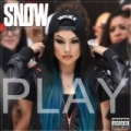 Play [Explicit] by Snow Tha Product