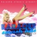 Karaoke Classix Present - Karaoke Smash Hits, Volume 13 by Poptastik Karaoke