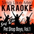 Sing Like Pet Shop Boys, Vol.1 (Karaoke Version) by La-Le-Lu