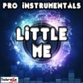 Little Me - Originally Performed By Little Mix (Karaoke Version) by Pro Instrumentals