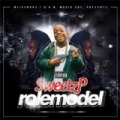 Role Model [Explicit] by Sweetz P.