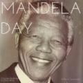 Mandela Day by William Cartwright