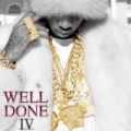 Well Done 4 [Explicit] by Tyga