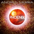 Phoenix by Andres Sierra feat. The Intellexz