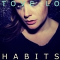 Habits by Tove Lo