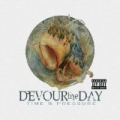 Time & Pressure [Explicit] by Devour the Day