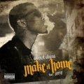 Make It Home [Explicit] by August Alsina