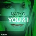 You & I by Mary G. feat. Ricardo Munoz