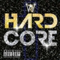Hardcore [Explicit] by Ryan W