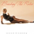 Breaking the Rules by GoGo Morrow