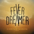 A Month of Sunshine by Fever Dreamer