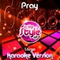 Pray (In the Style of Lasgo) [Karaoke Version] - Single by Ameritz Audio Karaoke