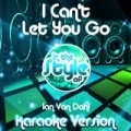 I Can't Let You Go (In the Style of Ian Van Dahl) [Karaoke Version] - Single by Ameritz Audio Karaoke