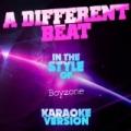 A Different Beat (In the Style of Boyzone) [Karaoke Version] - Single by Ameritz Audio Karaoke