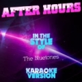 After Hours (In the Style of the Bluetones) [Karaoke Version] - Single by Ameritz Audio Karaoke