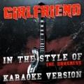 Girlfriend (In the Style of the Darkness) [Karaoke Version] - Single by Ameritz Audio Karaoke
