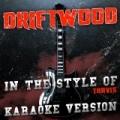 Driftwood (In the Style of Travis) [Karaoke Version] - Single by Ameritz Audio Karaoke